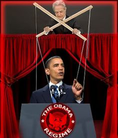 Obama and The New World Order --- George Soros's puppet.   So you are voting for Killery: so you are really voting for George Soros whose stated goal is to get rid of the Americans at any coast and replace them with people from 3rd world countries who can be controlled by NWO.  NWO needs to subdue the US and take our power away at any cost. Killery will obey Soros. Cruz will obey Soros. Trump will not.