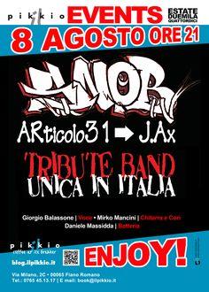 Unica tribute band degli Articolo 31 in Italia! SNOB ! 8 Agosto ore 21. il Pikkio EVENTS.