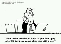 Our terms are net 30 days. #accounting