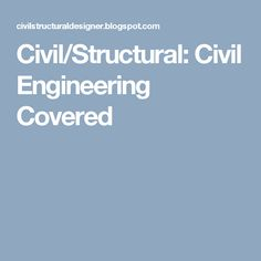 Civil/Structural: Civil Engineering Covered Cad Designer, Civil Engineering, Oil And Gas, Civilization, Cover, Blanket