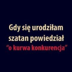 Pamiętam to jakby to było wczoraj True Quotes, Funny Quotes, Polish Memes, Funny Mems, Son Luna, Life Motivation, Wtf Funny, Man Humor, True Stories