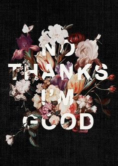 lesstalkmoreillustration: Heather Landis NO THANKS I'M GOOD