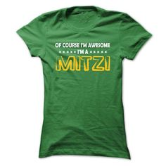 Of Course im Awesome im MITZI - Cool Shirt !!! - #gift amor #day gift. SATISFACTION GUARANTEED => https://www.sunfrog.com/Names/Of-Course-im-Awesome-im-MITZI--Cool-Shirt-.html?id=60505