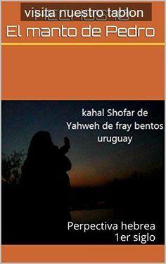 Estudios Biblicos Profundos: Perpectiva Hebrea 1er siglo (Spanish Edition),
