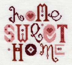 Home Sweet Home counted Cross Stitch kit. Designed by Ruth Caig Cross Stitch Needles, Cross Stitch Samplers, Cross Stitching, Cross Stitch Embroidery, Cross Stitch Designs, Cross Stitch Patterns, Embroidery Scissors, Chart Design, Needlework