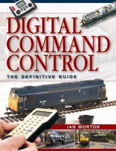 Digital Command Control the Definitive Guide