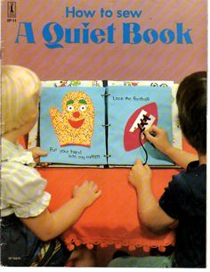 """A Quiet Book """"How To Sew"""