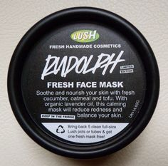 """Rudolph Fresh Face Mask: """"Soothe and nourish your skin with fresh cucumber, oatmeal and tofu. With organic lavender oil, this calming mask will reduce redness and balance your skin"""""""