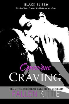 Toot's Book Reviews: Spotlight & Giveaway:Conscious Craving (Black Bliss #2) by Fallen Kittie