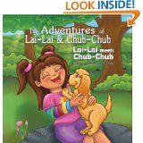 Penelope Anne Cole Book Review of The Adventures of Lai-Lai and Chub-Chum by Dr. Aaron Chokan http://penelopeannecole.blogspot.com/2013/05/the-adventures-of-lai-lai-and-chub-chub.html