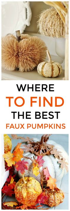 Looking for faux pumpkins? Here are some of my favorite faux pumpkins with textures like metal and wood and glitter and straw and so much more.