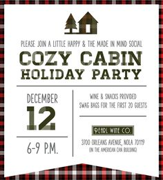 Made In Mind + A Little Happy Cozy Cabin Holiday Party Cozy Cabin Party Invite Are Kitchen Remodelin Holiday Party Themes, Kids Party Themes, Event Themes, Xmas Party, Holiday Parties, Party Ideas, Lumberjack Party, Cabin Christmas, Camp Wedding