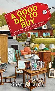 A Good Day to Buy by Sherry Harris ~ Kittling: Books