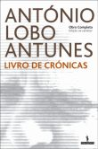 Chronicles written by Antonio Lobo Antunes.