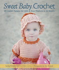 Sweet Baby Crochet - 20 adorable crochet designs!