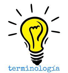 Terminología, definición e idea