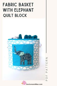 """This is a PDF pattern for a large 13""""x 11"""" quilted fabric basket with a beautiful foundation paper piecing detail. Check ou this Fabric Basket with Elephant Quilt Block that you can DIY now! #joejuneandmae #quiltingproject #quilt #quiltpattern Beginner Quilt Patterns, Modern Quilt Patterns, Paper Piecing Patterns, Sewing Patterns, Elephant Quilt, Elephant Pattern, Christmas Quilt Patterns, Christmas Quilting, Quilting Projects"""