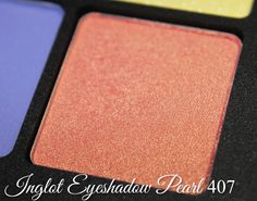 Inglot Eyeshadow Pearl 407 http://www.talasia.de/2015/03/07/eyes-inglot-sprint-superstar-eyeshadow-90/