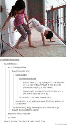 Why, oh why, did I not think of this when I was a kid!?