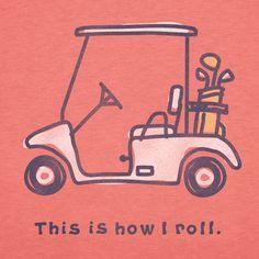 Women's Golf cart Short Sleeve Crusher Tee   Golfing Tee Shirts   Life is good