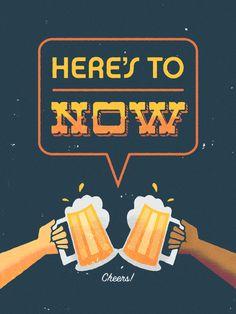 Here's To Now - Elias Stein - Illustration & Design