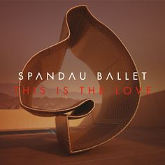 Spandau Ballet. 'This Is The Love'. OUT NOW http://smarturl.it/ThisIsTheLove