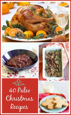 Paleo Menu: 40 Christmas Recipes — www.agirlworthsaving.net #paleo #paleorecipes #glutenfree