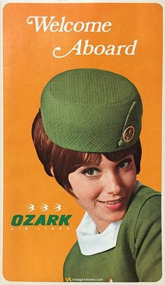 Ozark Air Lines was a domestic carrier that operated in the United States from 1950 until 1986 when it was purchased by Trans World Airlines (TWA). Go-Getters G Vintage Luggage, Vintage Travel Posters, Vintage Airline, Travel Ads, Air Travel, Style Année 60, Vintage Cabin, Retro Vintage, Airline Uniforms