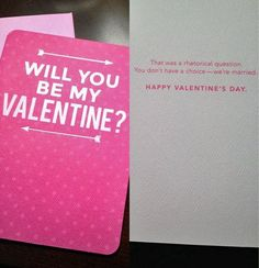 Image result for will you be my valentine that was a rhetorical question card
