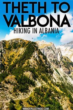 Planning your trip to Albania? You must do one of the best hikes in the Balkans: Theth to Valbona. This detailed guide to hiking in Albania provides all you need for your hike in the Albanian Alps! Albania Travel, Visit Albania, Top European Destinations, European Travel, Travel Destinations, Hiking Europe, Europe Travel Tips, Travel Guides, Best Hikes