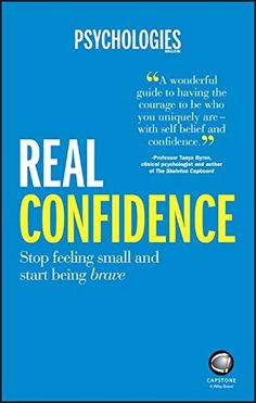 Booktopia has Real Confidence, Stop Feeling Small and Start Being Brave by Psychologies Magazine. Buy a discounted Paperback of Real Confidence online from Australia's leading online bookstore. Self Confidence Books, Confidence Building, Intelligent People, Personal Development, Self Love, Brave, Psychology, My Books, This Book