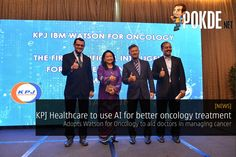 Artificial intelligence will be harnessed to help doctors decide on the best treatment plan for cancer management at KPJ Specialist Hospitals.   Share this:   Facebook Twitter Google Tumblr LinkedIn Reddit Pinterest Pocket WhatsApp Telegram Skype Email Print