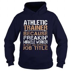 ATHLETIC-TRAINER - Freaking T-Shirts, Hoodies (35.99$ ==► Order Here!)