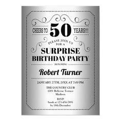 Surprise 50th Birthday - Silver Black Invitation Anniversary Party Invitations, 20 Wedding Anniversary, Anniversary Parties, Invitation Birthday, Anniversary Cards, 20th Anniversary, Surprise 30th Birthday, 50th Birthday, Birthday Cheers