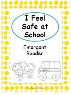 FREE Safe at School- Emergent Reader