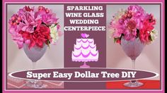 ????Sparkling Wine Glass Wedding???? Centerpiece DIY????