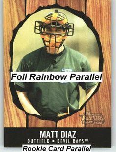 2003 Bowman Heritage Rainbow #185 Matt Diaz KN RC - Tampa Bay Devil Rays (RC - Rookie Card Parallel) (Baseball Cards) by Bowman Heritage Rainbow. $1.14. 2003 Bowman Heritage Rainbow #185 Matt Diaz KN RC - Tampa Bay Devil Rays (RC - Rookie Card Parallel) (Baseball Cards)