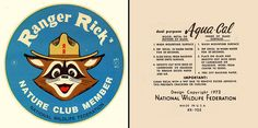 Ranger Rick - Nature Club Member - National Wildlife Federation - Decal - 1972 by JasonLiebig, via Flickr