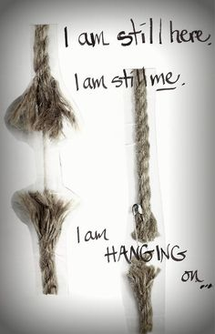 I'll always hang on. #hope #chronic #illness #health #disability #pain