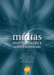 Mídias | Multiplicação e convergências