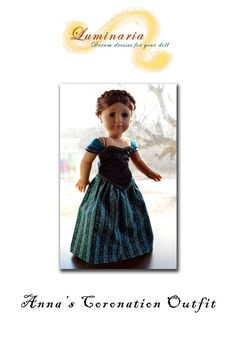 "Pattern NO DRESS To Make Anna's Coronation Dress in Frozen for 18"" American Girl -Luminaria"