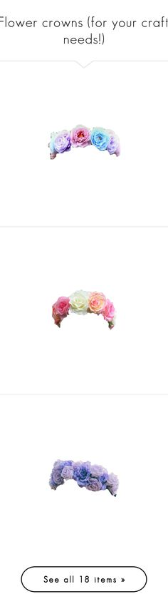 """::Flower crowns (for your crafty needs!)"" by seals23 ❤ liked on Polyvore featuring accessories, hair accessories, flower crowns, fillers, flowers, flower garland, flower crown, floral garland, floral crowns and flower hair accessories"