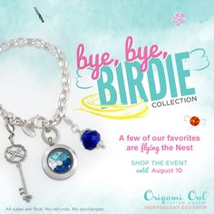 Origami Owl pieces retiring Aug. 10th 2014! Click on the pic to order yours before they are gone, then click on Bye, Bye, Birdie!