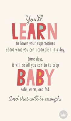 you'll learn to lower your expectations about what you can accomplish in a day. -Mom Life Quotes -Laughing Through Motherhood - mom quotes - funny mom quotes - best of moms - - meadoria Parenting Quotes, Parenting Hacks, Parenting Plan, Parenting Styles, Infj, Citation Parents, New Mom Quotes, Mom And Baby Quotes, Daughter Quotes