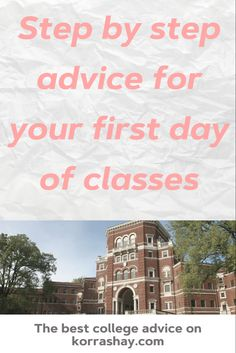Step by step advice for the first day of college classes! Girl College Dorms, First Day Of College, First Day Of Class, College Campus, College Fun, College Guide, College Checklist, College Hacks, College Subjects