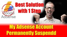 My AdSense account is Permanently Suspended - Best Solution - Urdu/Hindi...