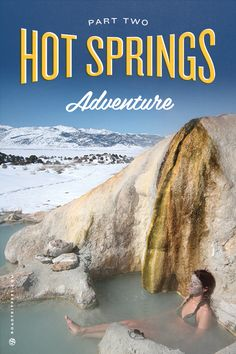 8 Western hot springs to soak up the relaxation!