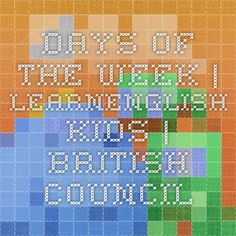 Days of the week | LearnEnglish Kids | British Council