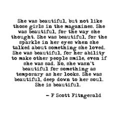 She was beautiful - F Scott FitzgeraldYou can find Scott fitzgerald and more on our website.She was beautiful - F Scott Fitzgerald She Is Beautiful Quotes, Pretty Quotes, She Was Beautiful, Positive Quotes, Motivational Quotes, Inspirational Quotes, Funny Quotes, The Words, Cool Words