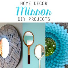 Home Decor Mirror DIY Projects - The Cottage Market  LOVE these easy to do mirrors.  Unique.